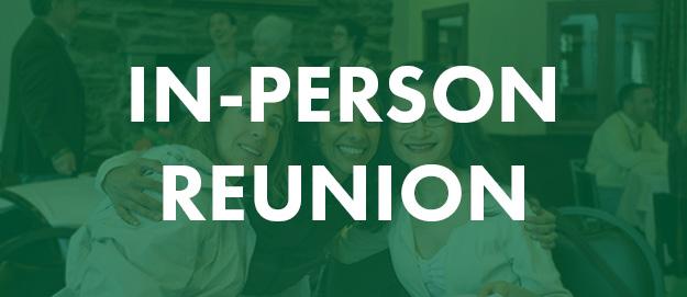 In-Peron Reunion Button